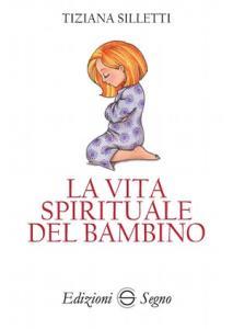 la vita spirituale del bambino